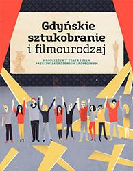 Gdyńskie sztukobranie i filmourodzaj