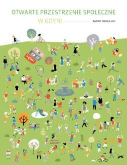 Otwarte przestrzenie społeczne w Gdyni – Raport wersja 2019