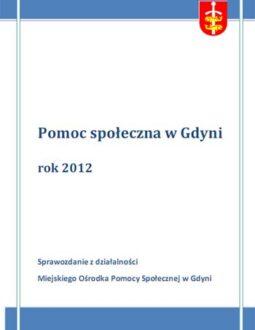 Pomoc społeczna w Gdyni – sprawozdanie z działalności MOPS za rok 2012
