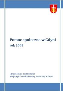 Pomoc społeczna w Gdyni – sprawozdanie z działalności MOPS za rok 2008