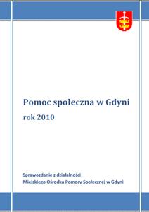 Pomoc społeczna w Gdyni – sprawozdanie z działalności MOPS za rok 2010