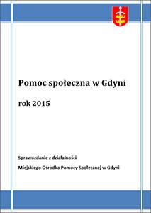 Pomoc społeczna w Gdyni – sprawozdanie z działalności MOPS za rok 2015