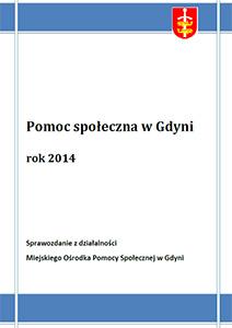 Pomoc społeczna w Gdyni – sprawozdanie z działalności MOPS za rok 2014