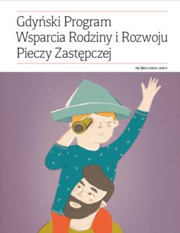 Gdyński Program Wsparcia Rodziny i Rozwoju Pieczy Zastępczej na lata 2020-2022